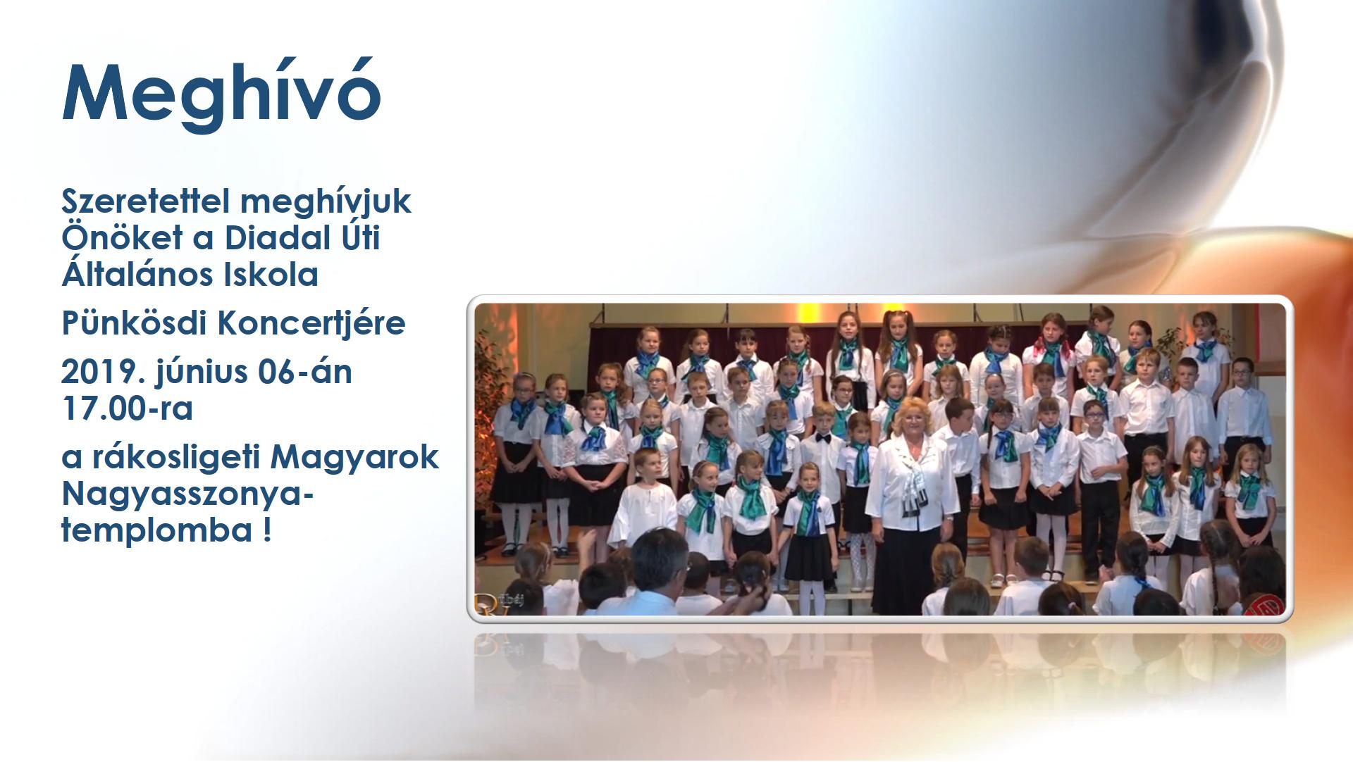 Diadal Úti Általános Iskola: Rákosligeti Pünkösdi Koncert 2019 - indafoto.hu